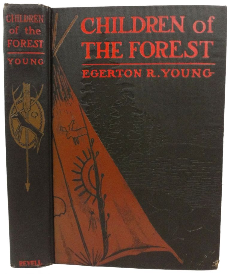 Children of the Forest. A Story of Indian Lore. Illustrated by J.E. Laughlin. Egerton R. YOUNG.