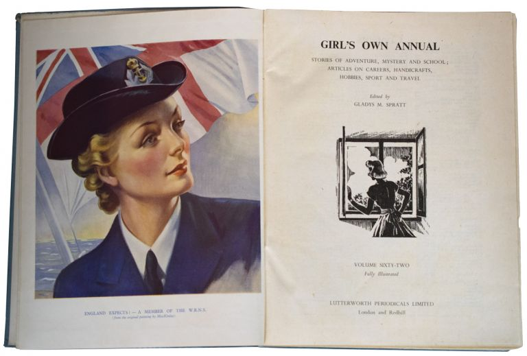 Girl's Own Annual. Stories of Adventure, Mystery and School; Articles on Careers, Handicrafts, Hobbies, Sport and Travel. Volume 62. Fully Illustrated. Contains: Worrals of the W.A.A.F.'s (in 12 parts) by [Capt. W.E. Johns]. W. E. JOHNS, Gladys M. SPRATT.
