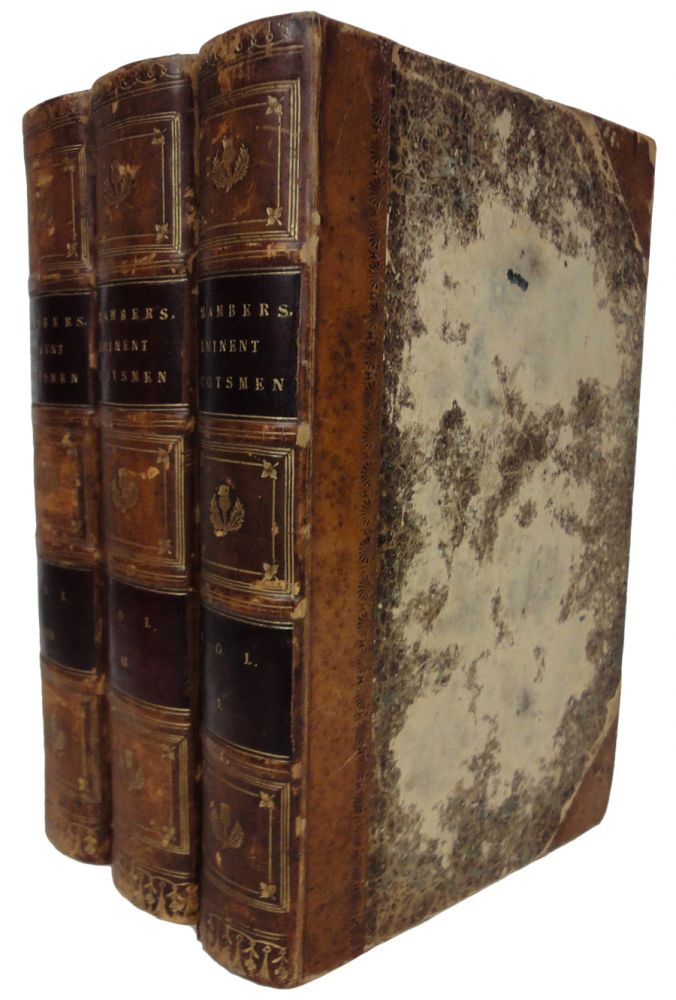 A Biographical Dictionary of Eminent Scotsmen. Volumes 1, 2, 3 (of 4). Robert CHAMBERS.