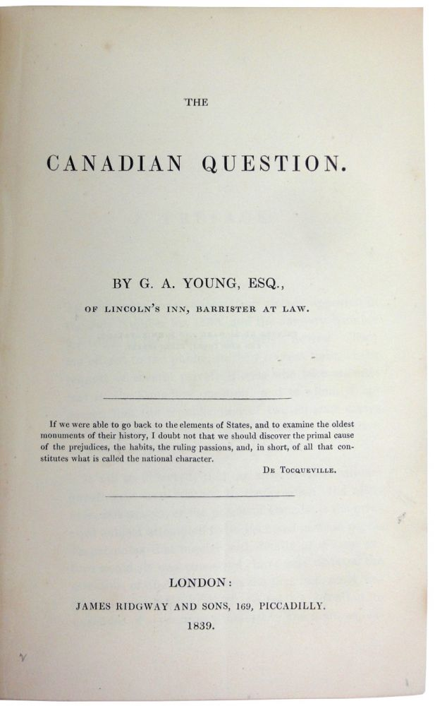The Canadian Question. G. A. YOUNG.