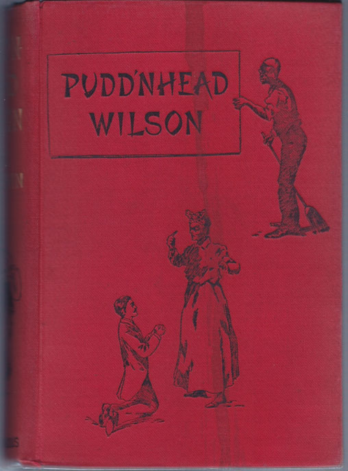 Pudd' nhead Wilson, A Tale.With a portrait of the author by James Mapes Dodge, and six illustrationsby Louis Loeb. Mark TWAIN, Samuel L. Clemens.