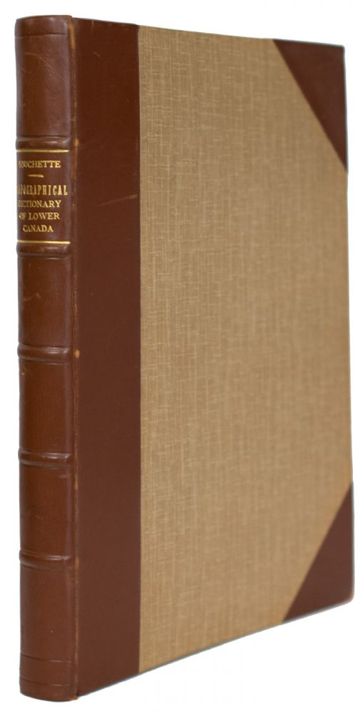 A Topographical Dictionary of The Province ofLower Canada. Joseph BOUCHETTE.
