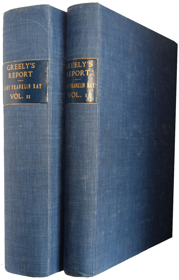 Report on the Proceedings of the United States Expedition to Lady Franklin Bay, Grinnell Land, by Adolphus W. Greely. International Polar Expedition. Adolphus W. GREELY.
