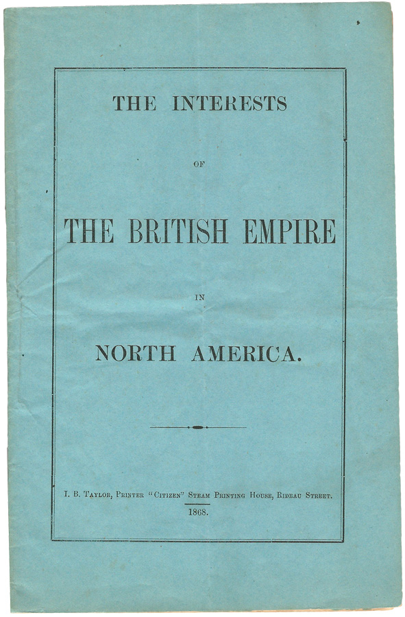 The Interests of the British Empire in North America. I. B. TAYLOR.