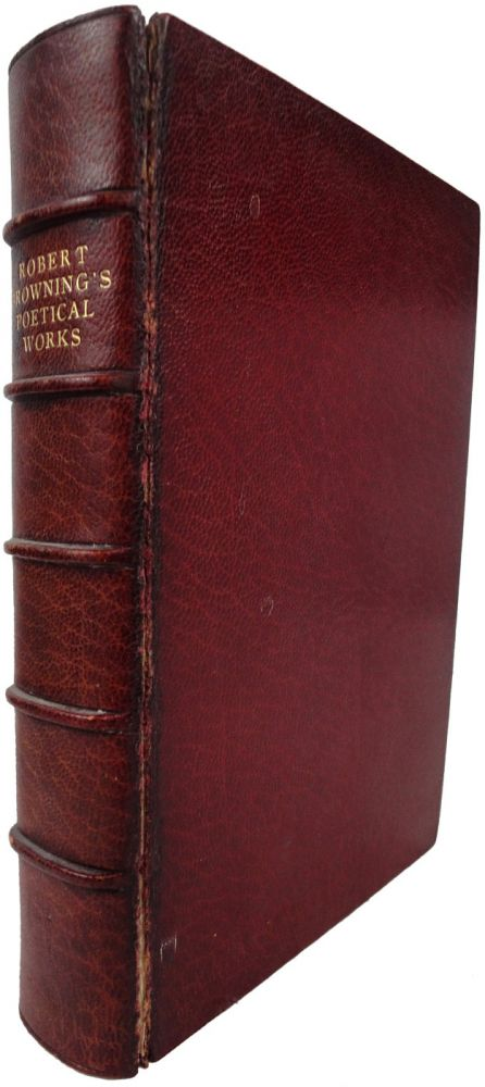 The Poetical Works of Robert Browning, with Portraits. Two Volumes, bound as one. Robert BROWNING.