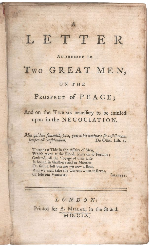 A Letter Addressed to Two Great Men, on the Prospect of Peace; and on the Terms necessary to be Insisted upon in the Negotiation. John DOUGLAS.