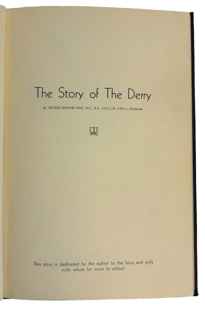 The Story of The Derry. George Edward KIDD.