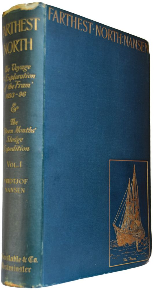 """Farthest North. Being the Record of a Voyage of Exploration of the ship """"Fram"""" 1893 96 and of a Fifteen Months' Sleigh Journey by Dr. Nansen and Lieut. Johansen. With an Appendix by Otto Sverdrup. [VOL. 2 ONLY]. Fridtjof NANSEN."""