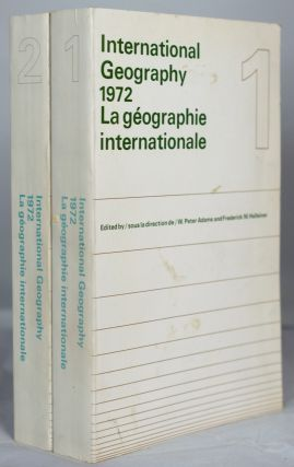 International Geography, 1972. La geographie internationale. Papers submitted to the 22nd...