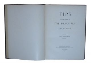 """Tips. By the Author of """"The Salmon Fly,""""."""
