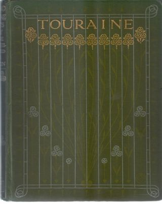 Touraine and Its Story. With Coloured Illustrations by A.B. Atkinson