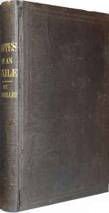 Notes of an Exile to Van Dieman's Land: comprising incidents of the Canadian Rebellion in 1838,...