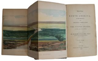 Travels in North America, in the years 1841-2; with Geological Observations on The United States, Canada and Nova Scotia.