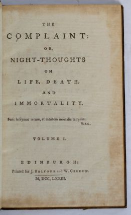 The Complaint: or, Night-Thoughts on Life, Death, and Immortality. In Two Volumes. The British...
