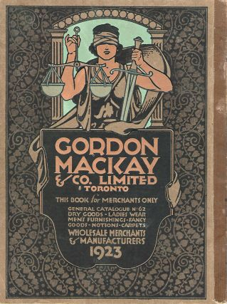 Gordon Mackay & Co. Limited, Toronto. This Book is for Merchants Only. General Catalogue No. 62....