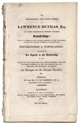 The Melancholy and Awful Death of Lawrence Dundas, Esq. An Under Graduate of Trinity College,...