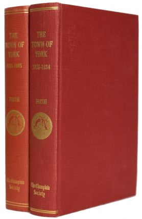 The Town of York, 1793 - 1834. A Collection of Documents of Early Toronto. In Two Volumes. Edith...