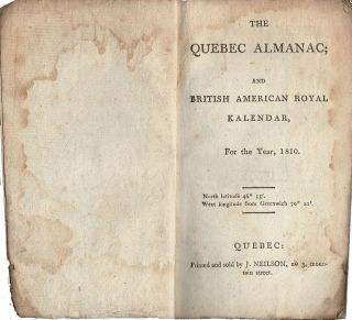 The Quebec Almanac, and British American Royal Kalendar, for the year 1810. / Almanach de Quebec;...