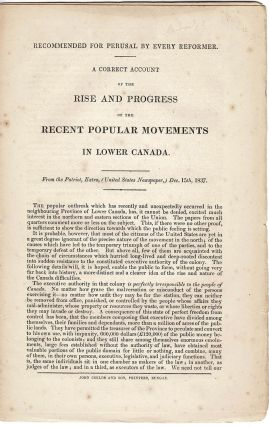 A Correct Account of the Rise and Progress of the Recent Popular Movements in Lower Canada. From...