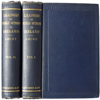Leaders of Public Opinion in Ireland. In Two Volumes