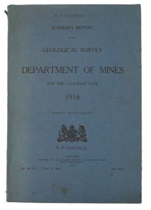 Summary Report of the Geological Survey Department of Mines for the Calendar Year 1916....